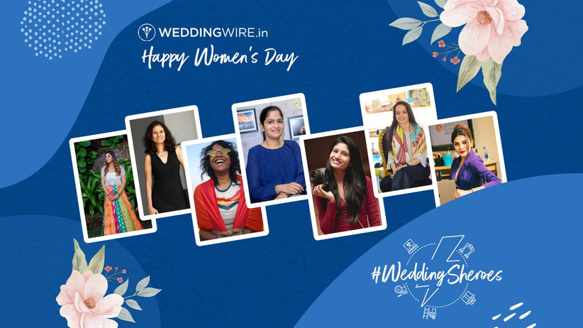 weddingwire india celebrates wedding sheroes